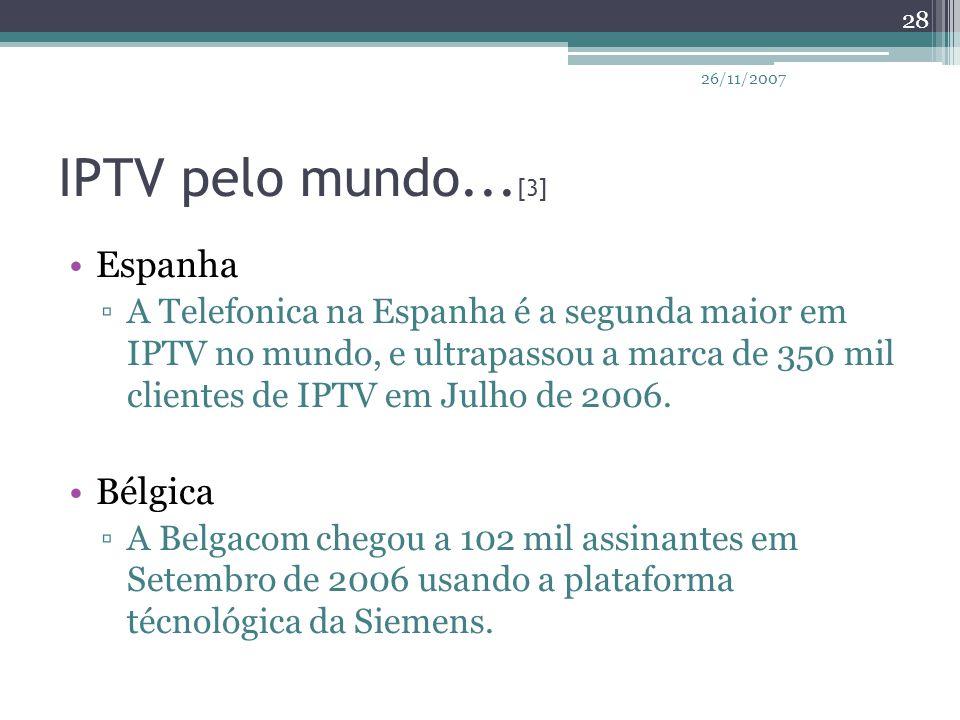 IPTV pelo mundo...[3] Espanha Bélgica